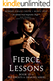 Fierce Lessons (The Ghosts & Demons Series Book 3)
