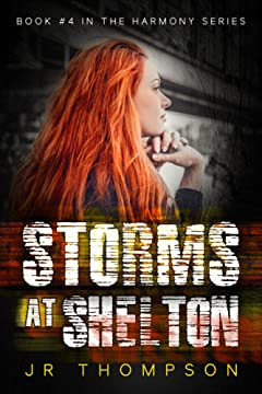 Storms At Shelton: Deception Is Inexcusable (Suspense and a touch of light, clean romance) (Harmony Series Book 4)