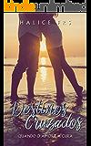 Destinos Cruzados: Quando o amor é a cura