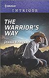 The Warrior's Way (Apache Protectors: Tribal Thunder)