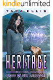 Heritage: Blood of Our Ancestors (Forgotten Origins Trilogy Book 2)