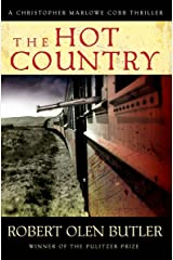 The Hot Country (Christopher Marlowe Cobb Thriller Book 1) Kindle Edition