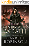 The Mindmage's Wrath: A Book of Underrealm (The Academy Journals 2)