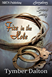 Fire in the Hole  [Suncoast Society] (Siren Publishing Sensations)