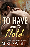 To Have and to Hold (Returning Home Book 3)