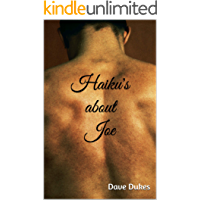 Haiku's about Joe