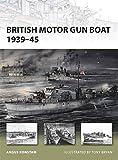 British Motor Gun Boat 1939-45 (New Vanguard)