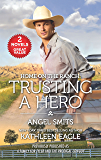 Home on the Ranch: Trusting a Hero: A Family for Tyler\The Prodigal Cowboy