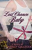 Last Chance Baby