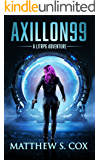 Axillon99: A LitRPG Novel