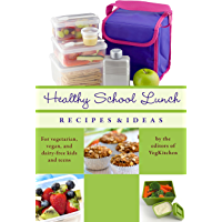 Healthy School Lunch: Recipes and Ideas for Vegans, Vegetarians, and Dairy-Free Kids and Teens (Best of VegKitchen Book 2) (English Edition)