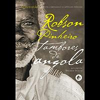 Tambores de Angola (Coleção segredos de Aruanda Livro 1)