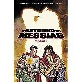 O Retorno do Messias