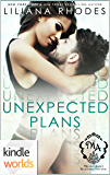 Melody Anne's Billionaire Universe: Unexpected Plans (Kindle Worlds Novella)