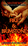 Fire & Brimstone: A Neighbor from Hell