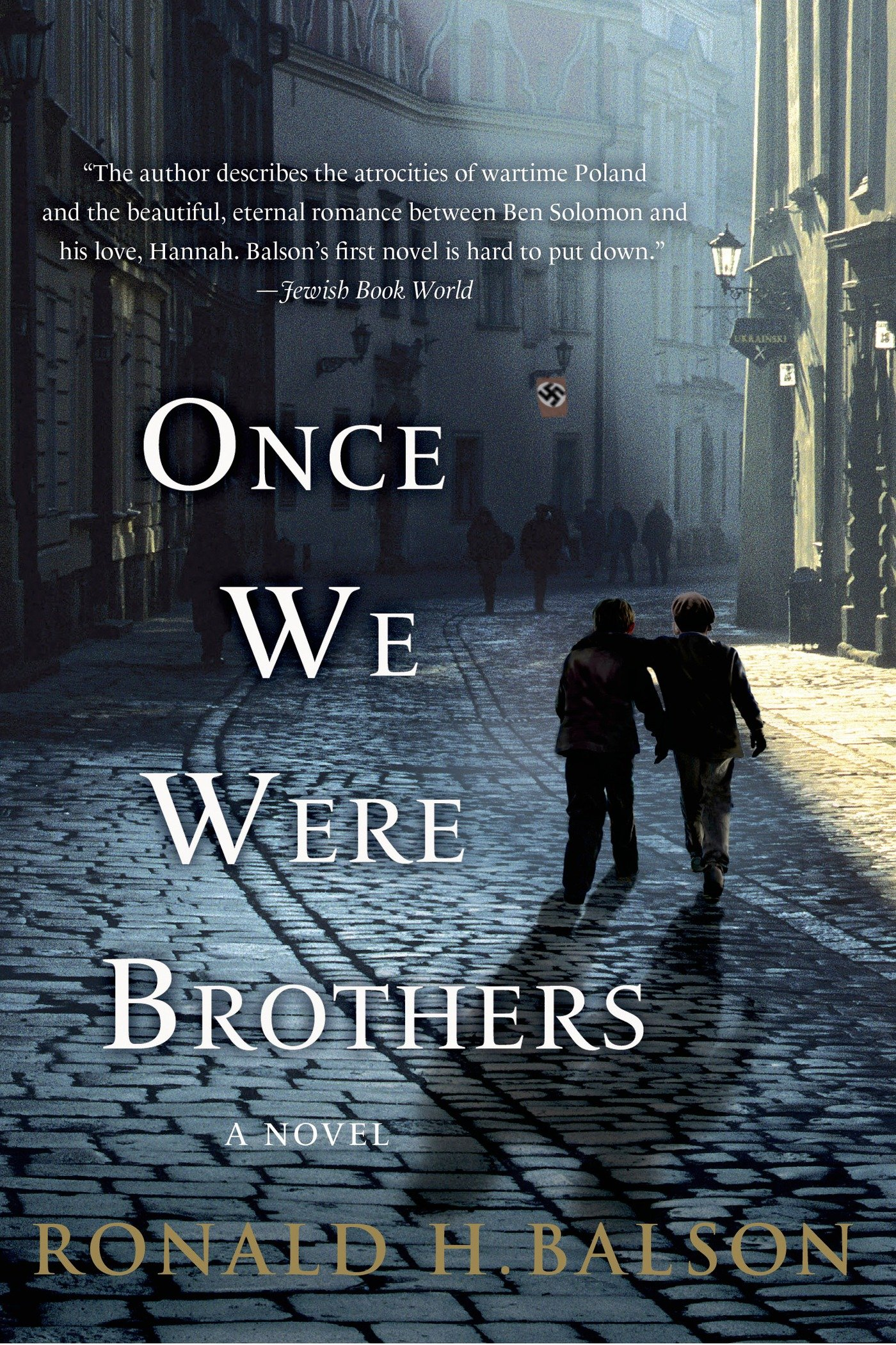Once We Were Brothers  A Novel  Liam Taggart And Catherine Lockhart Book 1   English Edition