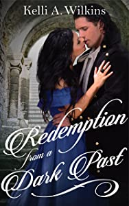 Redemption from a Dark Past: (Gothic Historical Romance)