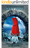 Drenched by Magic: A sweet,historical fantasy romance (The Four Kings Book 4)