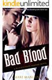 Bad Blood: A Blood Coven Vampire Novel (The Blood Coven Vampires Book 4)