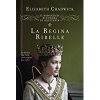 La regina ribelle: Vol. 1 (Italian Edition)