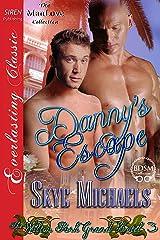 Danny's Escape [The Wilton Park Grand Hotel 3] (Siren Publishing Everlasting Classic ManLove)