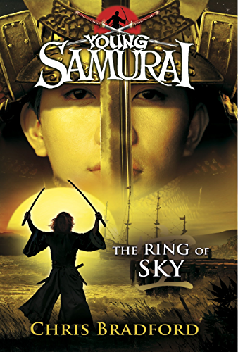 The Ring of Sky (Young Samurai; Book 8)