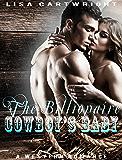 ROMANCE: The Billionaire Cowboy's Baby (Billionaire BWWM Pregnancy Cowboy Romance)