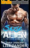 The Virgin Returns Home (Alien BDSM Ménage Erotica) (Adventures of Suzie and the Alien Book 5)