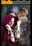 Kein Prinz für Riley (Grimm war ein Bastard 1)