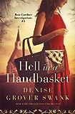 Hell in a Handbasket: Rose Gardner Investigations #3