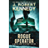 Rogue Operator (Dylan Kane #1) (Special Agent Dylan Kane Thrillers)