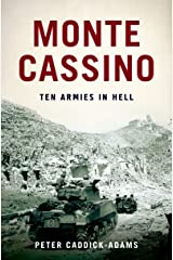 Monte Cassino: Ten Armies in Hell Kindle Edition