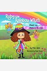 Ruby the Rainbow Witch: Meet the Amber Fairies: (Ruby the Rainbow Witch Book 3) Kindle Edition
