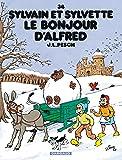 Sylvain et Sylvette - tome 34 - Bonjour d'Alfred (Le)