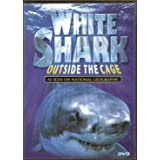 White Shark: Outside the Cage