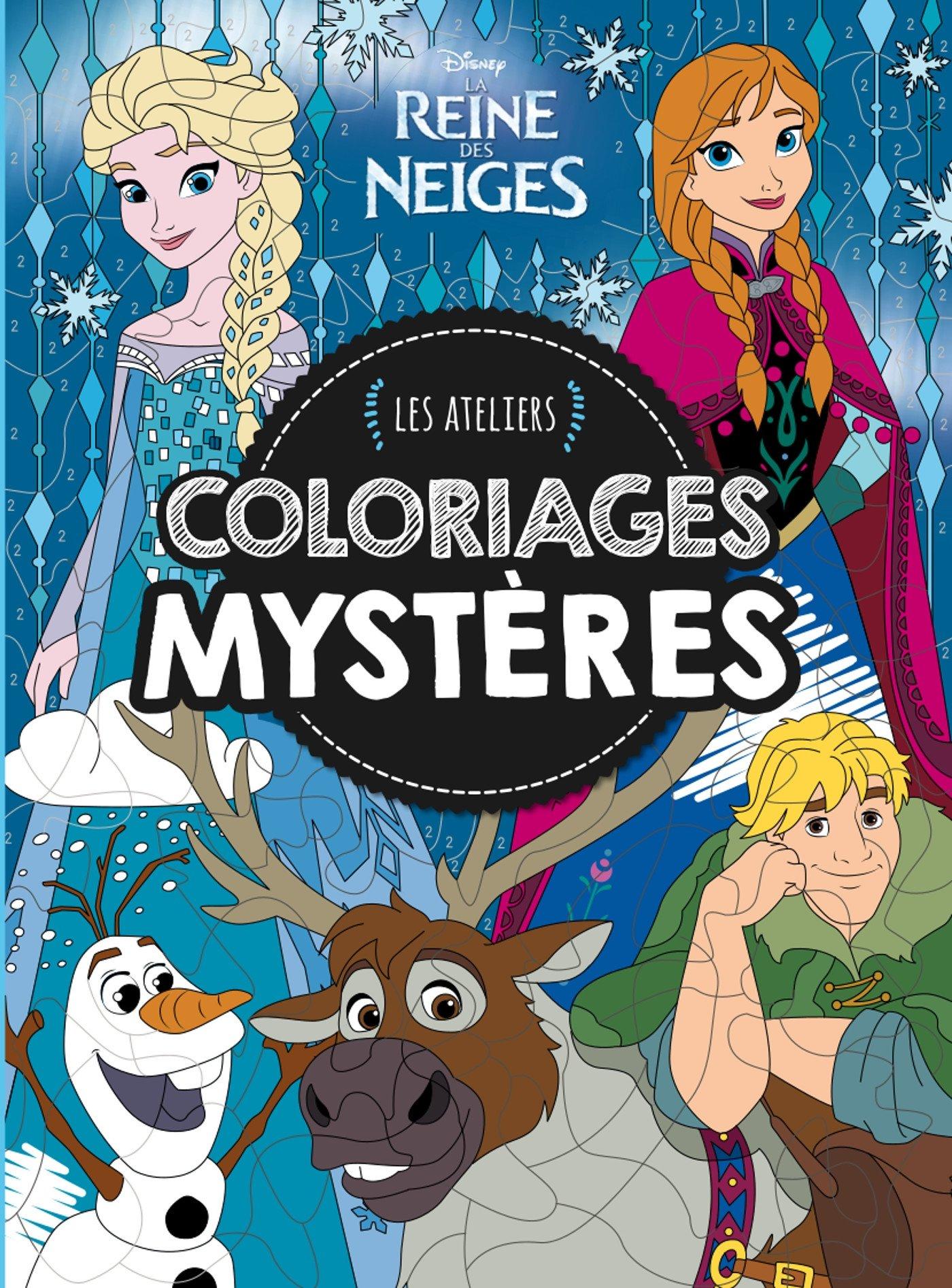 Reine Des Neiges Les Ateliers Disney Coloriages Mysteres Hjd
