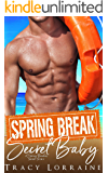 Spring Break Secret Baby (A Spring Breakers Short Story)