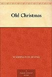 Old Christmas (English Edition)