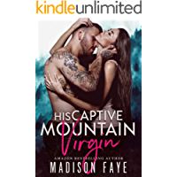 His Captive Mountain Virgin (Blackthorn Mountain Men Book 2)