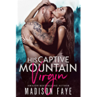His Captive Mountain Virgin (Blackthorn Mountain Men Book 2) (English Edition)