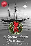 A Shenandoah Christmas: A Novella (Winds of Change)