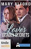 First Street Church Romances: Love's Deadly Secrets (Kindle Worlds Novella)
