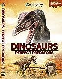 Dinosaurs - Perfect Predators