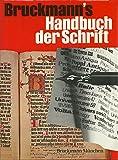 Bruckmann s Handbuch der Schrift