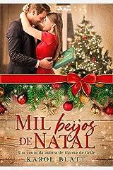 Mil Beijos de Natal | Uma Novela eBook Kindle