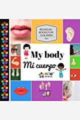 My body - Mi cuerpo (Bilingual Books for Children, English and Spanish Book 5) Kindle Edition