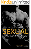 The Last Dance: Sexual Awakenings #3