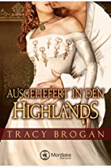 Ausgeliefert in den Highlands (German Edition) Kindle Edition
