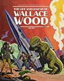 The Life and Legend of Wallace Wood Volume 1