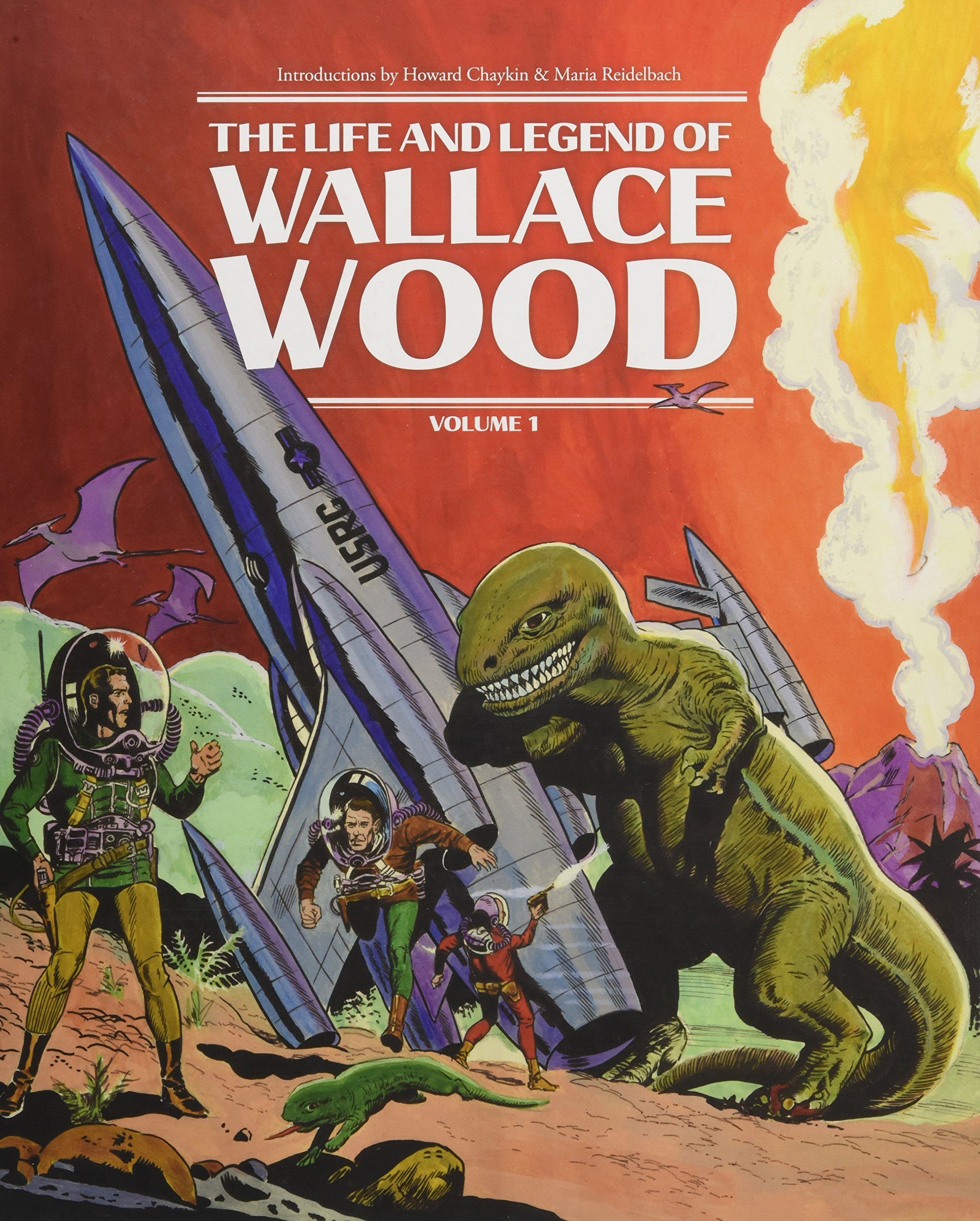 The Life and Legend of Wallace Wood Volume 1 pdf epub